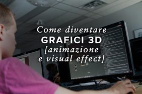 Come Diventare Esperti di Grafica 3D - Esperti di Animazione e Visual Effects